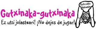 Gutxinaka - Gutxinaka