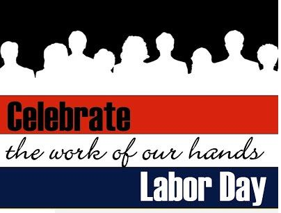 Celebrate The Work Of Our Hands Quotes On Labor Day