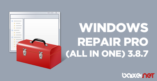 Windows Repair Pro (All In One) 3.8.7 + Portable