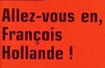 Allez-vous en, François Hollande