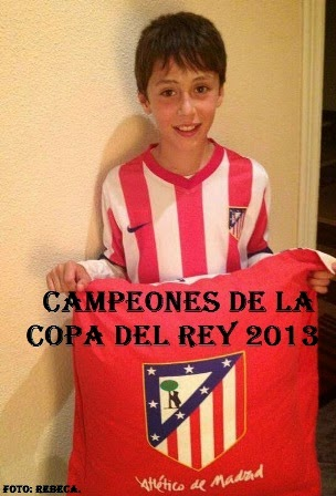 CAMPEONES DE LA COPA DEL REY 2013.