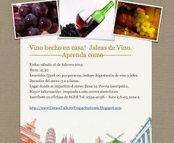 Taller Vino hecho en Casa - Jalea de Vino.  Inscríbase más info: (502) 5130-6330.