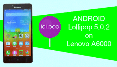 Cara Mudah Upgrade Lenovo A6000 ke Lollipop mysoftwared