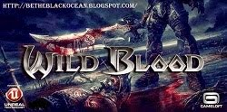 Wild Blood Latest Update 2014/Oct  APK+Data File Full Free Download Awesome Android Game Ever...