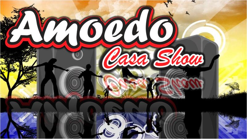 Amoedo Casa Show