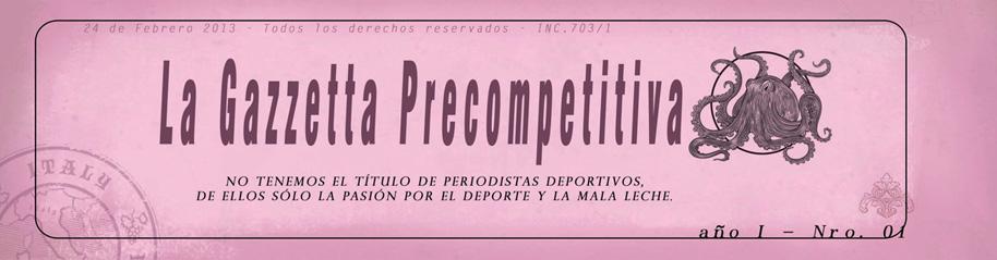 La Gazzetta Precompetitiva