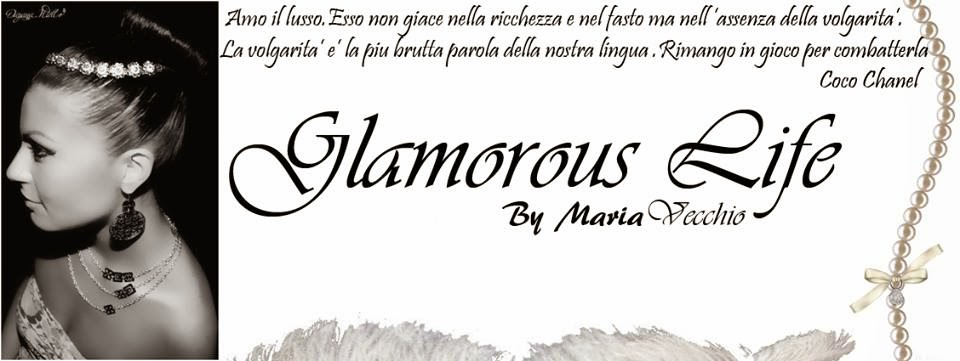 Glamorous Life