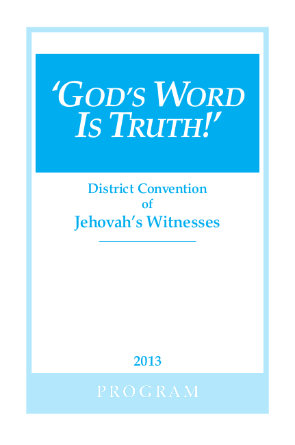 !' - Program for District Convention of Jehovah's Witnesses - 2013