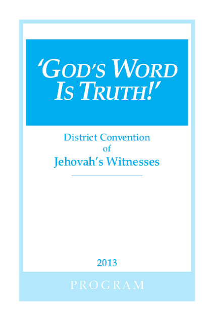 God's Word Is Truth!' - Program for District Convention of Jehovah's