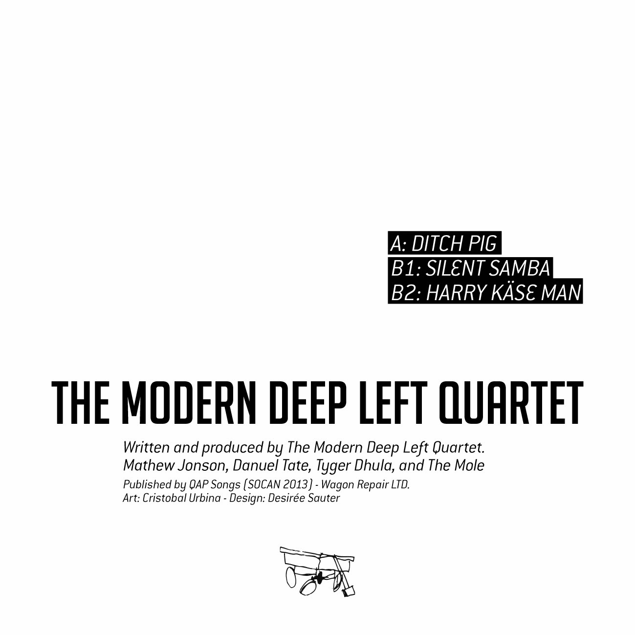 Discosafari - MODERN DEEP LEFT QUARTET - Ditch Pig - Wagon Repair Ltd