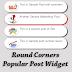 Round Corners Popular Post Widget for Blogger