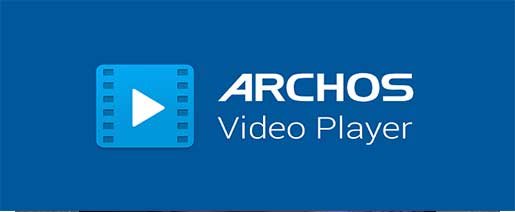 Archos Video Player Apk v9.2.61
