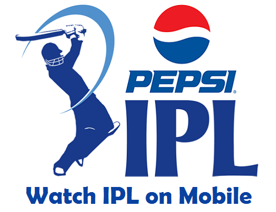 Watch Live Action of IPL 2013 / Season 6 in Your Mobile Phones