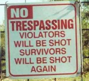 No trespassing or shot or bawal pumasok o mababaril signage