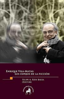 """""""Los espejos de la ficción"""" - Enrique Vilas-Matas."""
