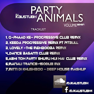 PARTY ANIMALS VOL.07 DJ KAUSTUBH
