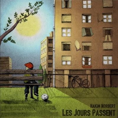 Hakim Norbert - Les Jours Passent (2015)