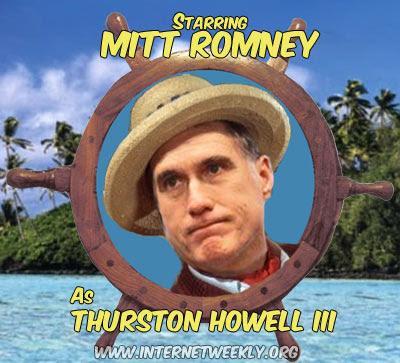 http://1.bp.blogspot.com/-y7wPR62zkd0/T1gy9o7Qi_I/AAAAAAAASxU/Li2fLqtApNY/s400/MittRomney-ThurstonHowell-GilligansIsland.jpg
