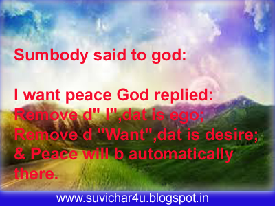 Somebody said to God: I want peace God replied
