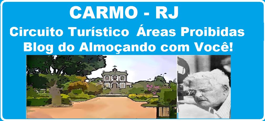 CARMO RJ Blog do Almoçando com Você! cinema, tv e rádio Volta Grande de Humberto Mauro