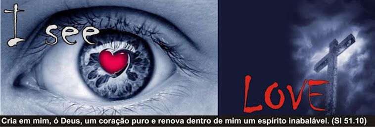 I see Love