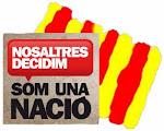 SOM UNA NACIÓ. NOSALTRES DECIDIM!!!