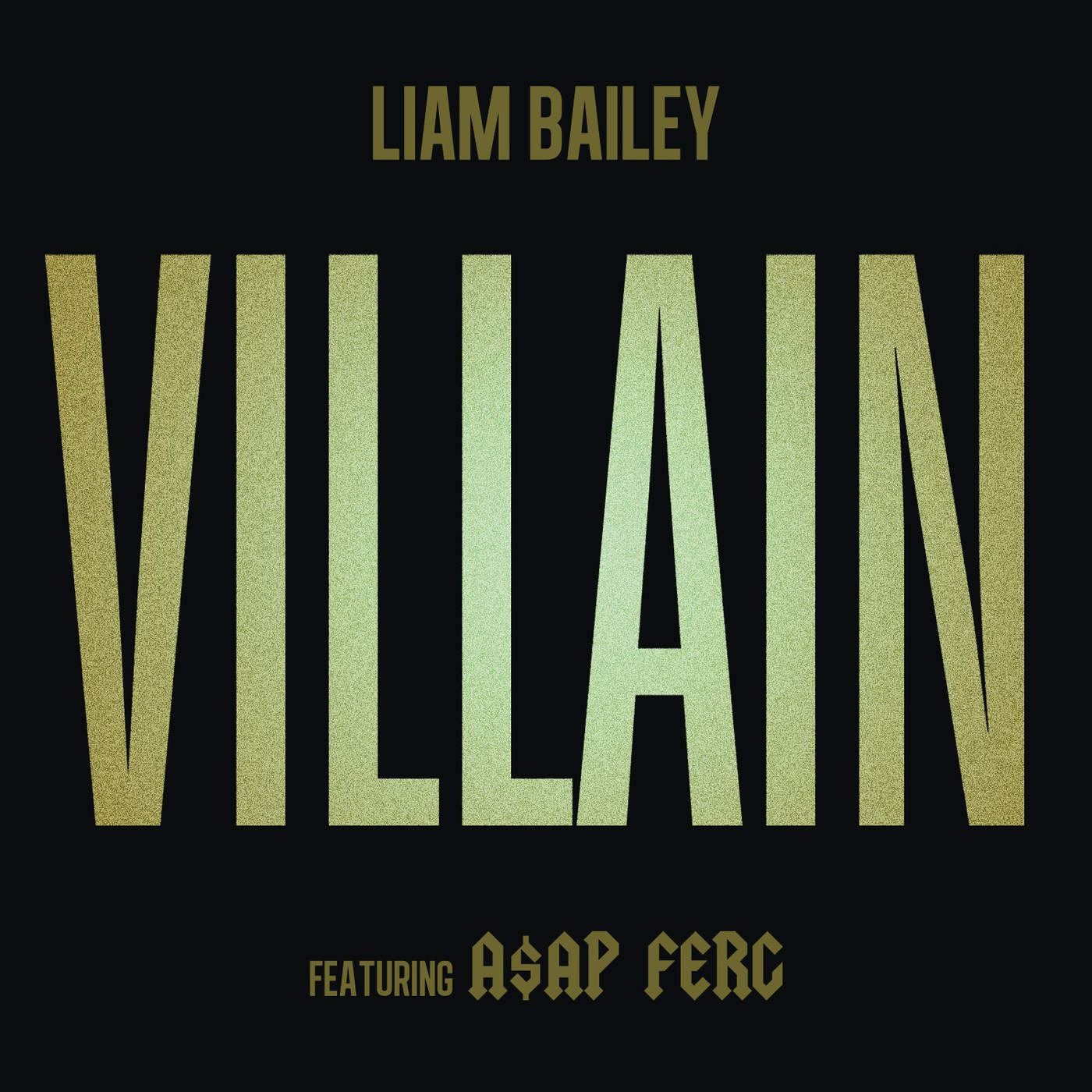 Liam Bailey - Villain (feat. A$AP Ferg) - Single Cover