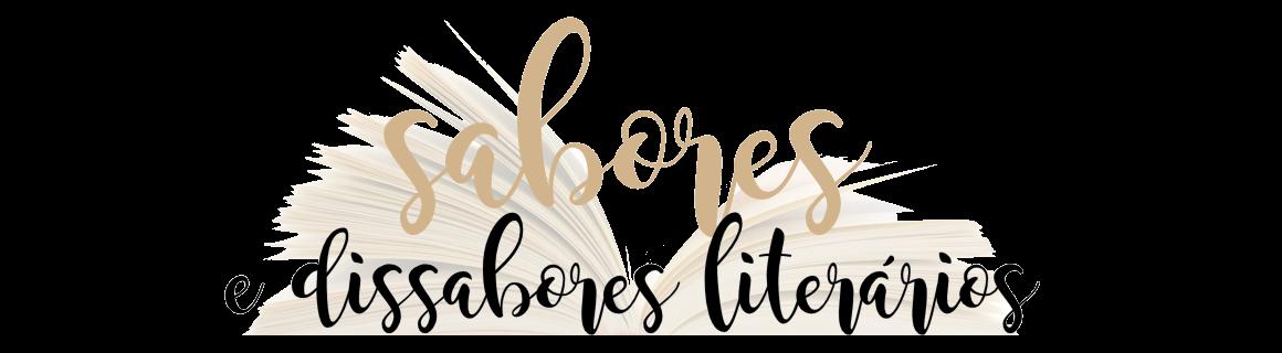 Sabores e dissabores literários