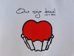 Que seja doce! =))