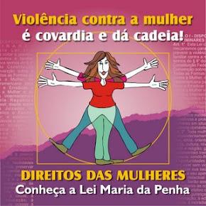 CLIQUE AQUI E CONHEÇA A LEI  MARIA DA PENHA