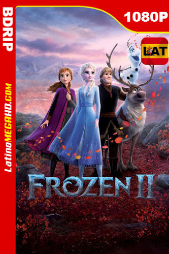 Frozen 2 (2019) Latino HD BDRip 1080P - 2019