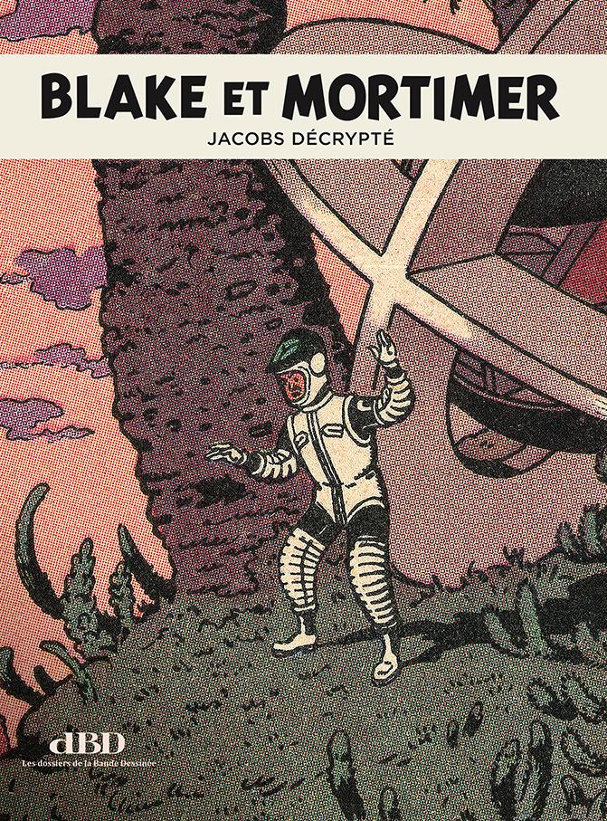 Blake et Mortimer : Jacobs décrypté
