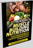 Rob King's Muscle Building Nutrition