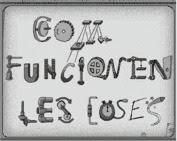COM FUNCIONEN LES COSES
