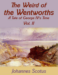 weird, wentworths, tale, george iv, vol.2, literary, fiction