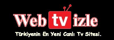 Canlı TV izle - HD Tv izle - Web Canlı TV