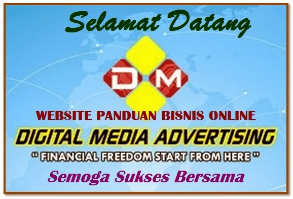 PANDUAN BISNIS DIGITAL MEDIA ADVERTISING (DMA)
