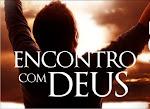 Vem ai!!! Encontro com Deus.