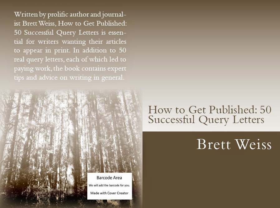brett weiss  words of wonder  how to get published  50 successful query letters
