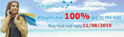 Vinaphone triển khai CT khuyến mãi 100% giá trị thẻ nạp ngày 11/8