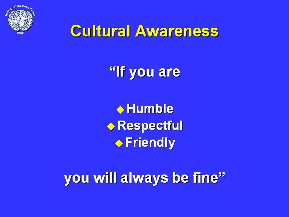 cultural awareness in an asymmetric environment Cultural awareness involves recognizing different beliefs, values and customs that other people have that are based on their origins or upbringings cultural awareness positions people to be more.