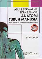 toko buku rahma: buku ATLAS BERWARNA TIGA BAHASA ANATOMI TUBUH MANUSIA, pengarang syaifuddin, penerbit salemba medika