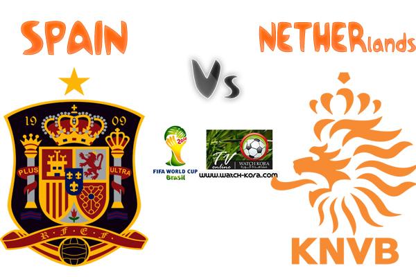 Regarder Spain Vs Netherlands en direct 13/06/2014 live Stream en ...