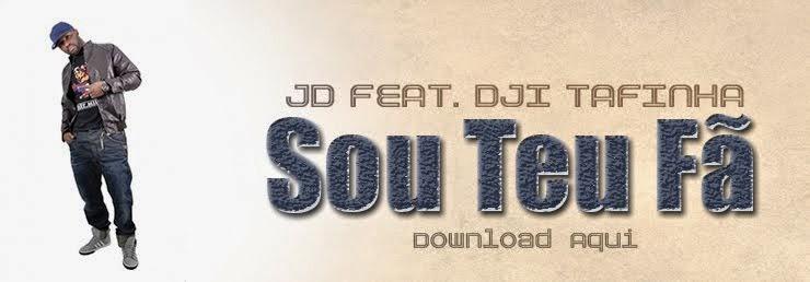JD ft Dji Tafinha