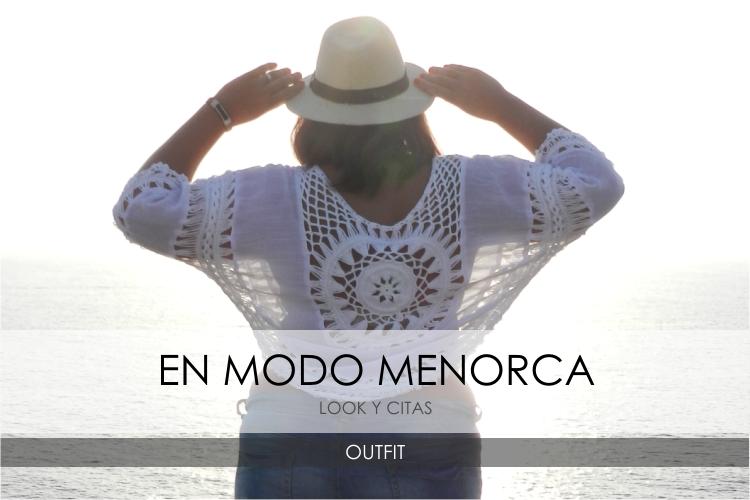 Menorca · Mi ruta, mis looks