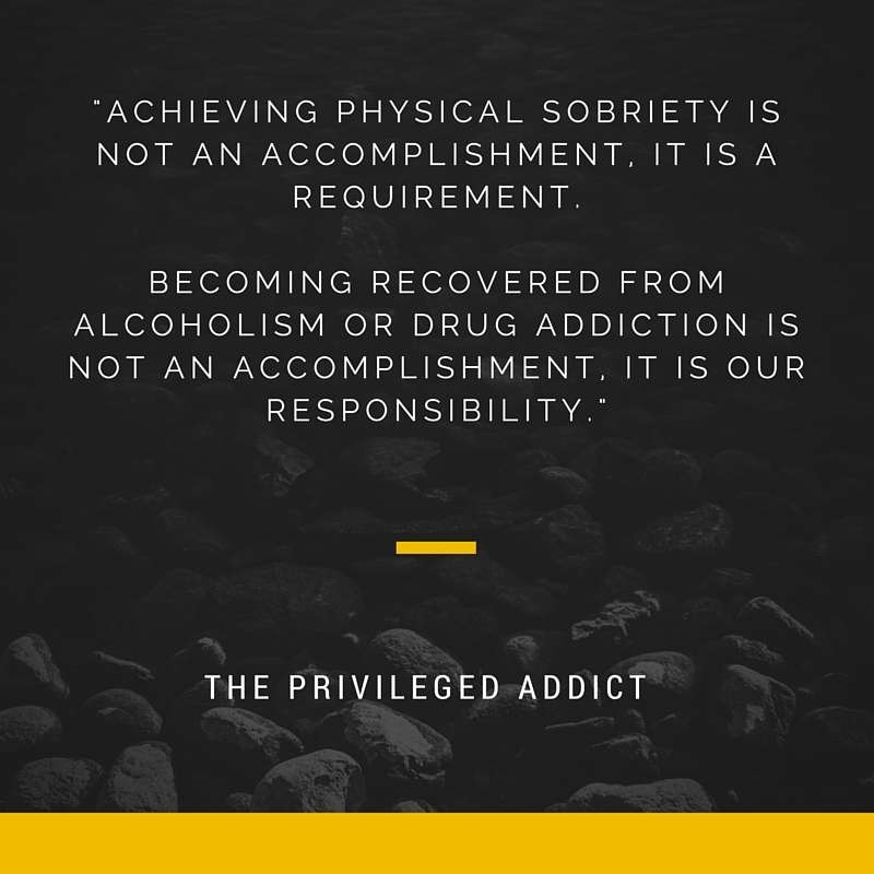 Sobriety Not an Accomplishment