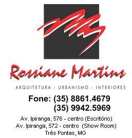 *** Rossiane Mendonça Martins ***