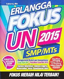 toko buku rahma: buku ERLANGGA FOKUS UN SMP/MTs 2015, pengarang sukismo, penerbit erlangga