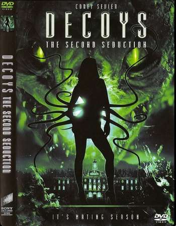 Poster Of Decoys 2 Alien Seduction 2007 Dual Audio  300MB Web-DL 720p  HEVC - UNRATED Free Download Watch Online Worldfree4u