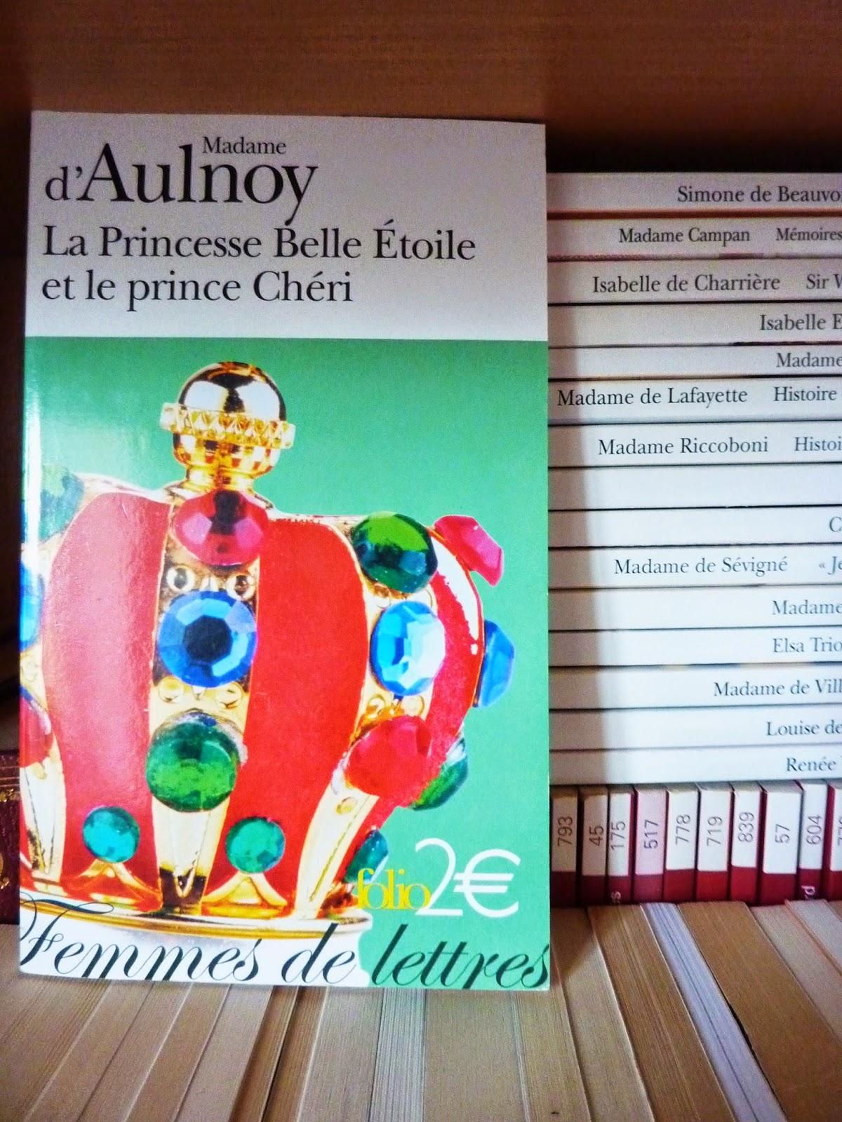 La princesse Belle Etoile et le prince Chéri - Madame d'Aulnoy
